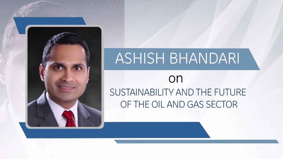 GE Step Ahead : Ashish Bhandari on Sustainability & future of Oil & Gas