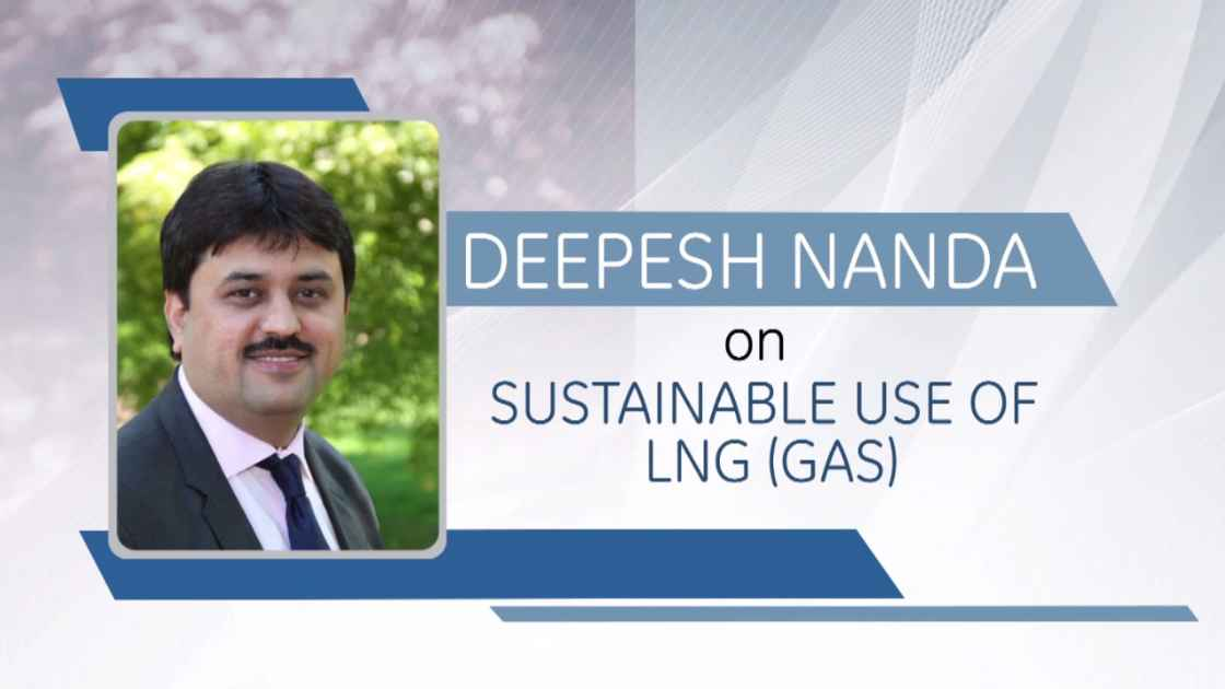 GE Step Ahead : Deepesh Nanda on the sustainable use of LNG (Gas)